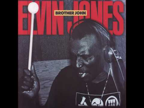 Elvin Jones - Brother John (1984)