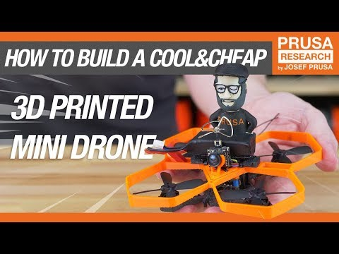 How to build a cool & cheap 3D printed micro drone - Prusa Printers