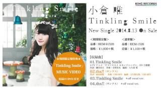 【Amazon】 http://amzn.to/1XhIwuM 小倉 唯 4th Single 「Tinkling Smi...
