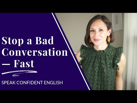How to End a Bad Conversation Fast in English (and Still Be Polite)