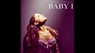 Ariana Grande Baby I: Download in Description 320Kbps