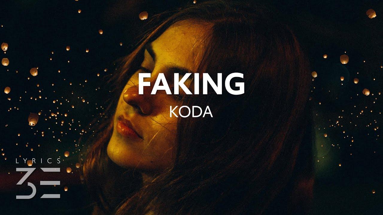 Download Koda - Faking (Lyrics)