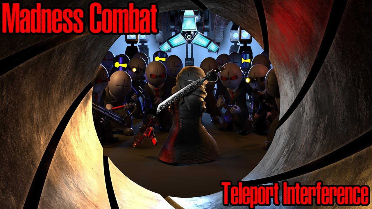 Download Teleport Interference - Madness Combat  [UE4]