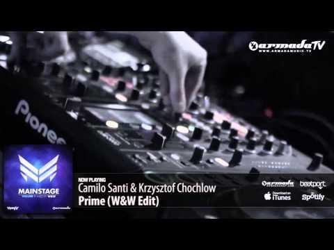 Camilo Santi & Krzysztof Chochlow - Prime (W&W Edit) (From: 'W&W - Mainstage Vol. 1')
