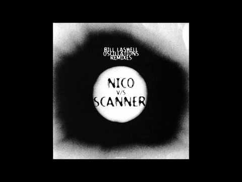 Bill Laswell - Oscillations (Nico rmx)