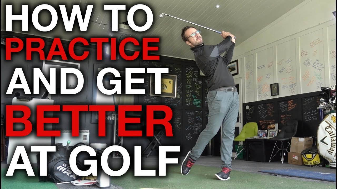 How To Practice And Get Better At Golf - YouTube
