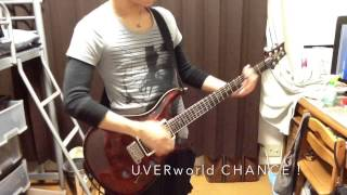 UVERworld CHANCE! Guitar Cover
