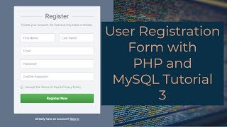 User Registration Form with PHP and MySQL Tutorial 3 - Connect A Signup Form With MySQL Database