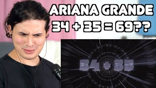 Vocal Coach Reacts to Ariana Grande - 34 + 35