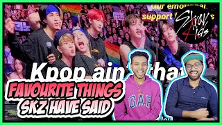 STRAY KIDS - MY FAVOURITE THINGS STRAY KIDS HAVE SAID/DONE REACTION