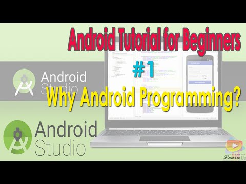 Android Tutorial for Beginners 1 # Why Android programming ?  (احتراف برمجة الاندرويد)
