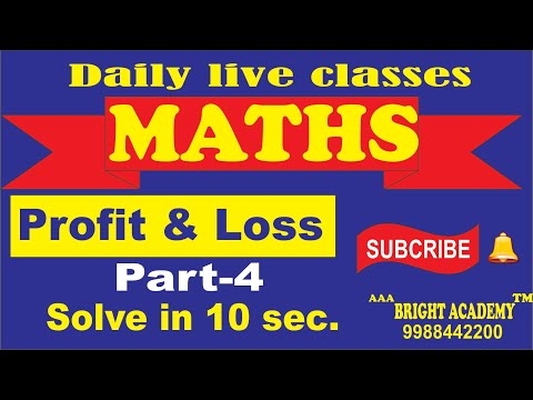 Maths Profit And Loss Tricks Lecture-4 : Profit Loss Questions And Answers [ Maths Tricks]