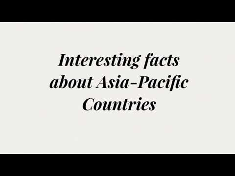 Interesting Facts About Asia-Pacific Countries