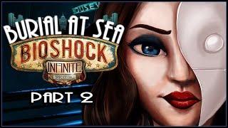 Cry Plays: Bioshock Infinite: Burial at Sea [Ep2] [P2]