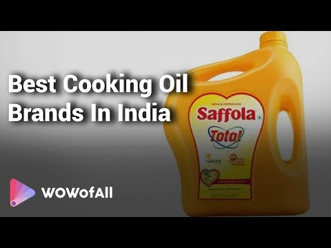 Best Cooking Oil Brands In India: Complete List with Features, Price Range & Details - 2019