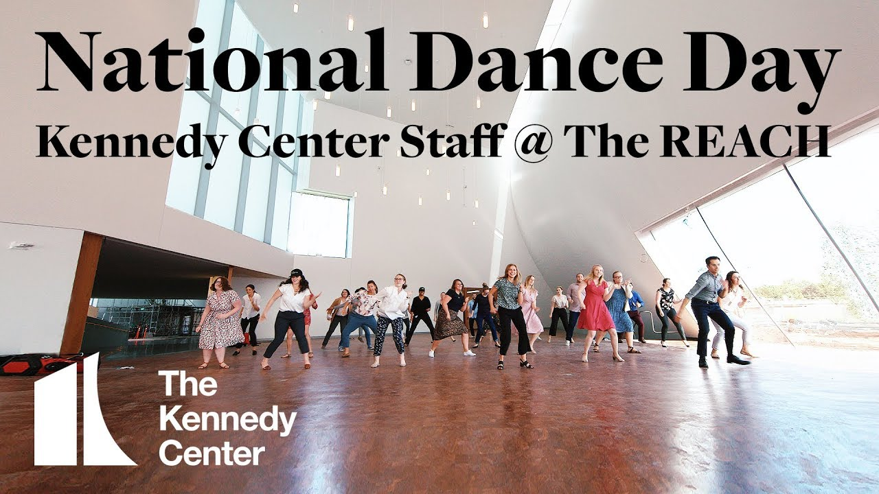 National Dance Day 2019 - Kennedy Center Staff @ The REACH!