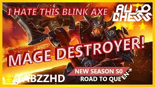 TABZZ AUTO CHESS | I HATE THIS AXE 3 WITH DAGGER! MAGE DESTROYER!
