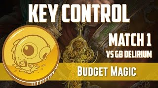 Budget Magic: UB Key Control vs GB Delirium (Match 1)