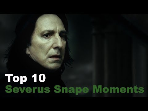 Top 10 - Severus Snape Moments