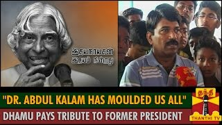 """""""Abdul Kalam has moulded us all"""" – Actor Dhamu pays Tribute to the Former President spl video news 28-07-2015"""