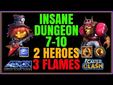 2 MAN INSANE DUNGEON 7-10 3 FLAMED - CASTLE CLASH