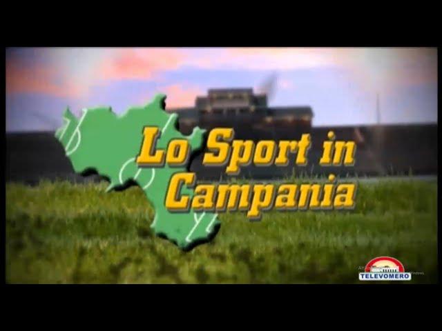 LO SPORT IN CAMPANIA 12 SETTEMBRE 2021