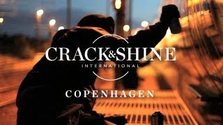 Crack & Shine - Copenhagen