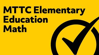 Free MTTC Elementary Education (103) Math Practice Questions