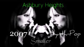 Ashbury Heights - Smaller (Unofficial Video)