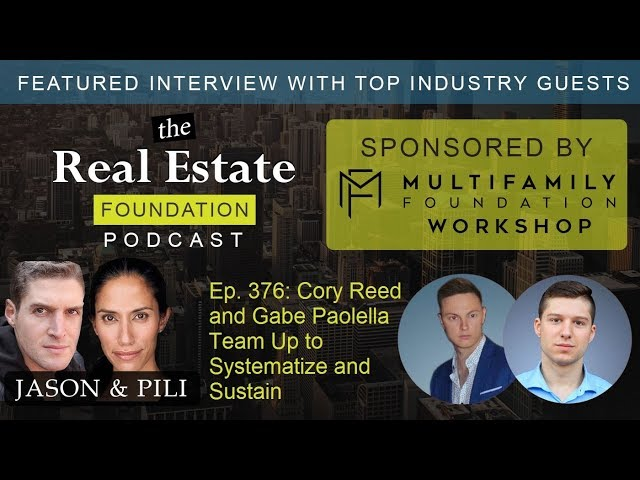 Ep. 376: Cory Reed and Gabe Paolella Team Up to Systematize and Sustain