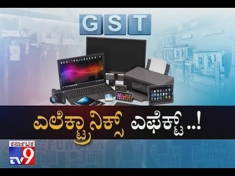 Electronics Effect: How will GST Affect Prices of Electronic Devices