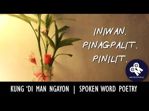Kung 'Di Man Ngayon | Tagalog Spoken Word Poetry