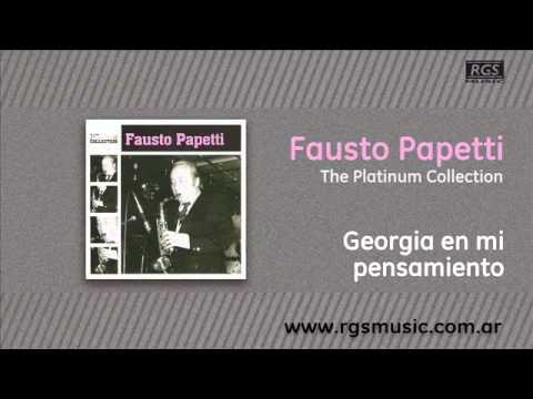 Fausto Papetti - Georgia en mi pensamiento