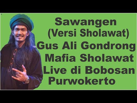 Sawangen (Versi Sholawat) - Gus Ali Gondrong Mafia Sholawat Semut Ireng di Bobosan Purwokerto