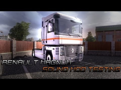 Renault Magnum Sound mod test Dresden to Calais [Part 1]