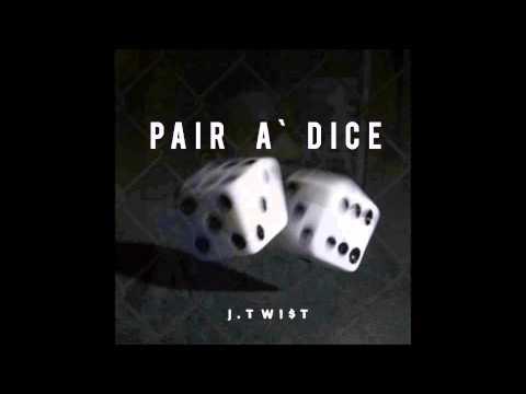Pair a' Dice - J. Twist