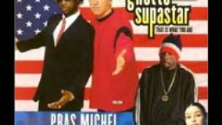 Pras Michel featuring ODB and Mya-Ghetto Superstar (That Is What You Are)