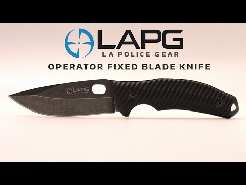 LA Police Gear - Operator Fixed Blade Knife