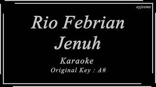 Rio Febrian - Jenuh (Original Key) Karaoke   Ayjeeme