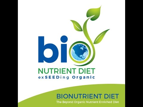 The Bio Nutrient Diet Vision