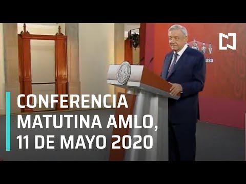 Conferencia Matutina AMLO / 11 de Mayo 2020