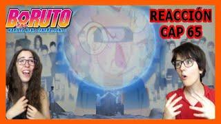 BORUTO REACTION CAP 65- LA BATALLA FINAL ¡¡JUSTO EN LOS FEELS!!
