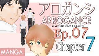 ARROGANCE - Episode 7 Chapter 7 (BL Manga) Shounen Ai
