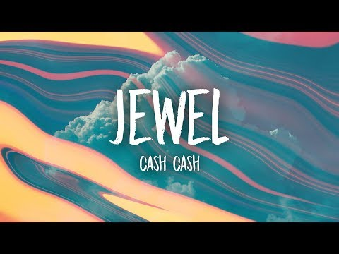 Cash Cash - Jewel (Lyrics) feat. Nikki Vianna