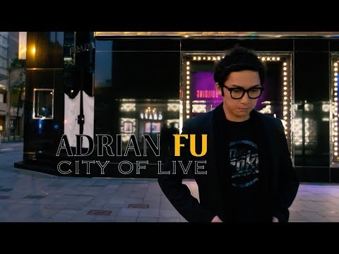 Adrian Fu 音樂特輯《City of Live》香港站