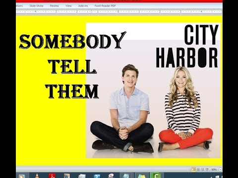 City Harbor - Somebody Tell Them (Lyrics)