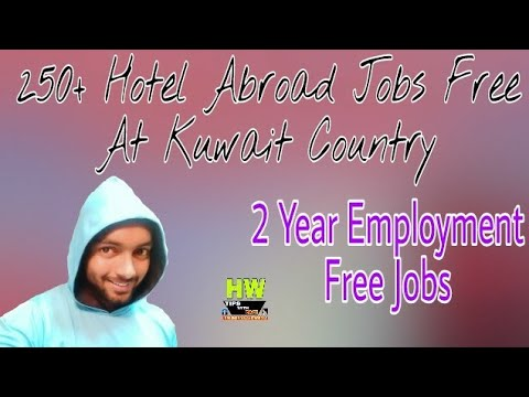 Free Gulf Jobs With Free Visa Or Tickets, In Hotel Of Kuwait Country