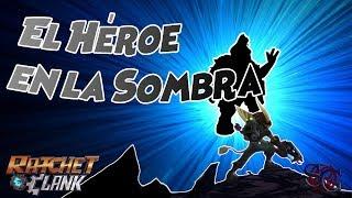 El Héroe en la Sombra || [TEORÍA] Ratchet & Clank