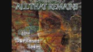 All That Remains - Focus Shall Not Fail *HQ*