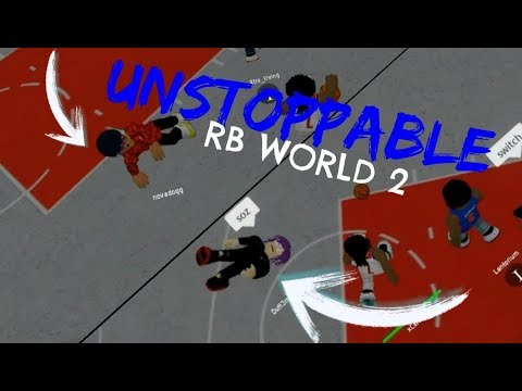 UNSTOPPABLE | RB World 2 Montage